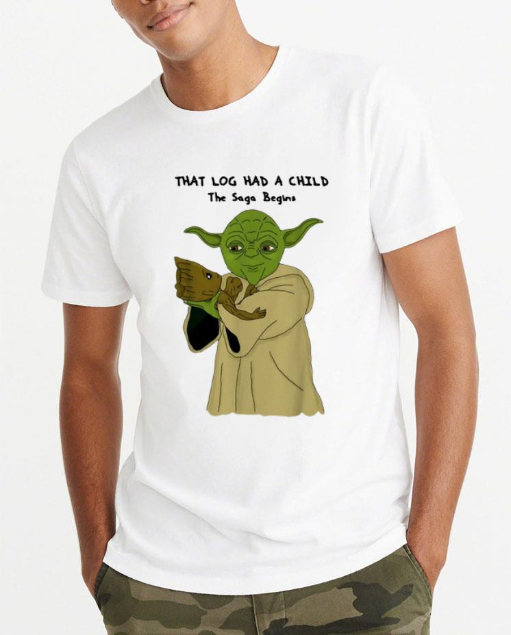 Original Yoda And Groot That Log Had A Child The Saga Begins shirt 4 1 - Original Yoda And Groot That Log Had A Child The Saga Begins shirt