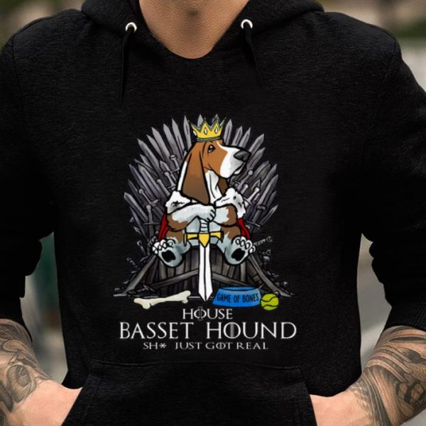 Premium House Basset Hound Shit Just GOT Real Game Of Thrones shirt