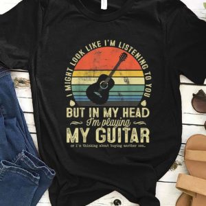 Premium Vintage I Might Look Like I'm Listening To You Guitar Lover shirt