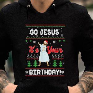 Pretty Go Jesus Its Your Birthday Ugly Christmas Xmas Gift Idea sweater