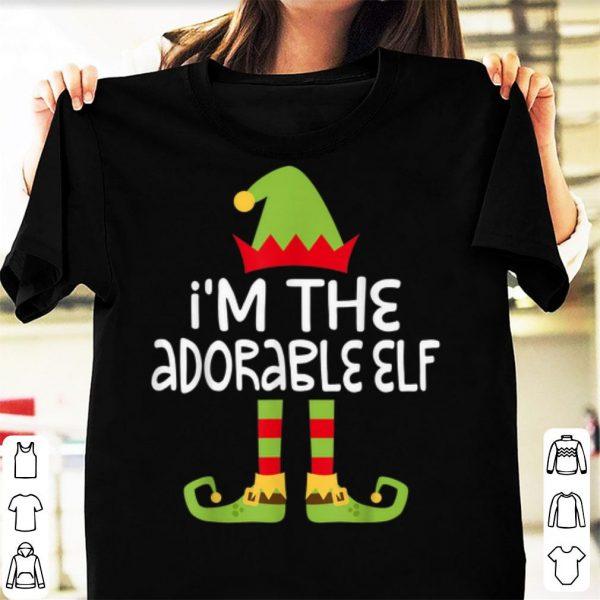 Pretty I'm The Adorable Elf Matching Christmas Costume shirt