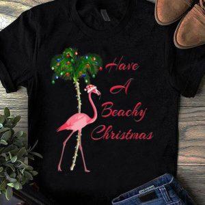 Top Have A Beachy Christmas Flamingo shirt