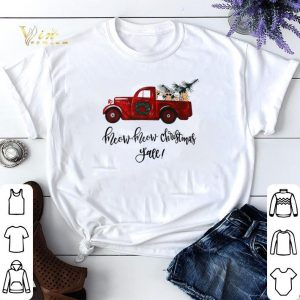 Truck cats meow meow Christmas y'all shirt