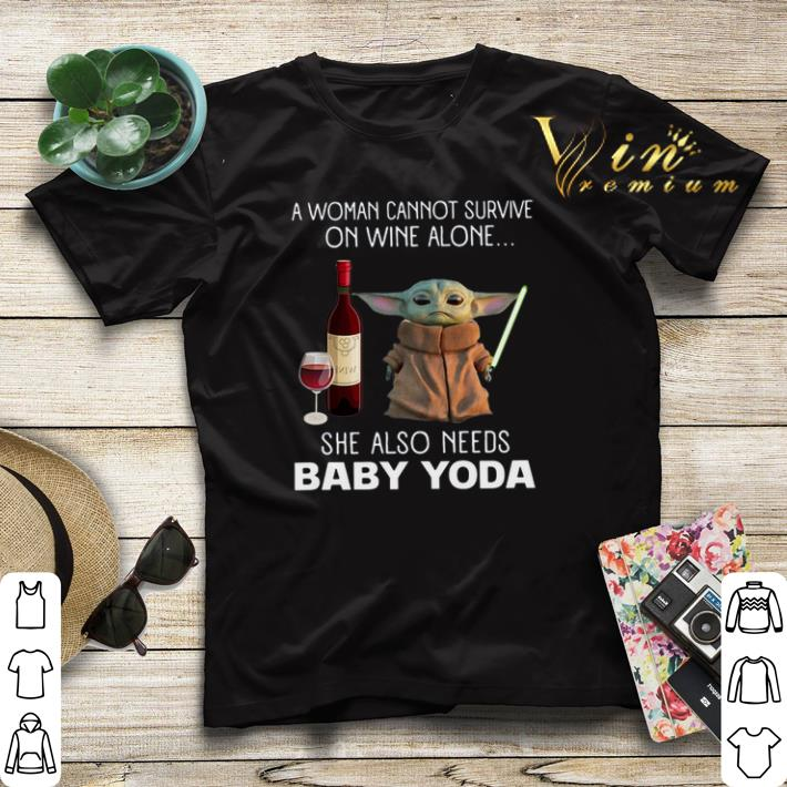 A Woman cannot survive on wine alone Baby Yoda Star Wars shirt sweater 4 - A Woman cannot survive on wine alone Baby Yoda Star Wars shirt sweater