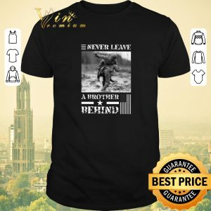 Awesome Never leave a brother behind American flag shirt sweater