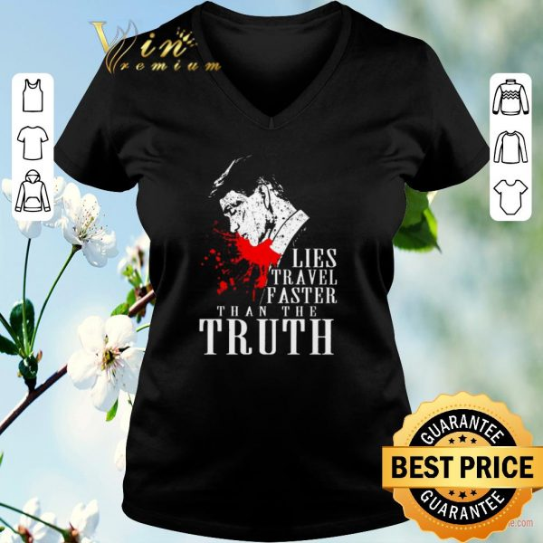 Awesome Peaky Blinders Lies travel faster than the truth shirt sweater