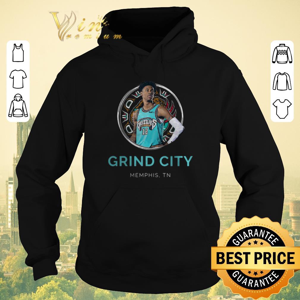 Funny Ja Morant Memphis Grizzlies Grind City Memphis TN shirt sweater 4 - Funny Ja Morant Memphis Grizzlies Grind City Memphis TN shirt sweater