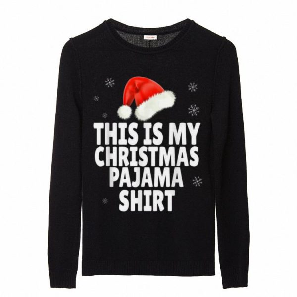 Great Funny This Is My Christmas Pajama Gifts sweater