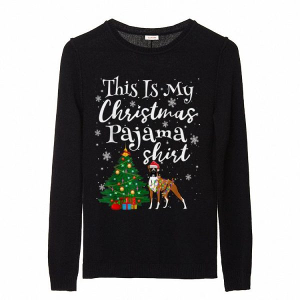 Great This is my Christmas Pajama Boxer Lover Dog sweater
