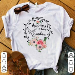 Hot Happiness Is Being A Great Grandma Floral shirt