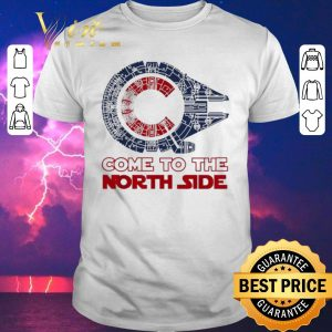 Nice Come To The North Side Star Wars Chicago Cubs Millennium Falcon shirt sweater
