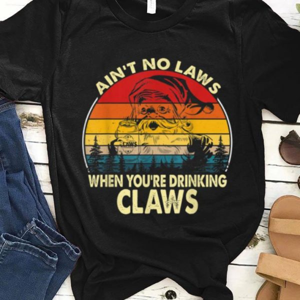 Nice Santa Ain't No Laws When You're Drinking Claws Vintage Funny sweater