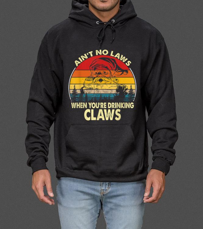Nice Santa Ain t No Laws When You re Drinking Claws Vintage Funny sweater 4 - Nice Santa Ain't No Laws When You're Drinking Claws Vintage Funny sweater