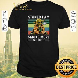 Nice Vintage Baby Yoda Stoned I am smoke more we must shirt