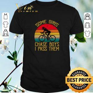 Nice Vintage Bicycle some girls chase boys i pass them shirt