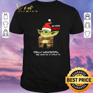 Official Santa Yoda My Yoda Xmas Trully Wonderful The Mind Of A Child Is shirt sweater