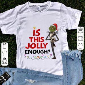 Premium Christmas Grinch Jack Skellington Is This Jolly Enough shirt