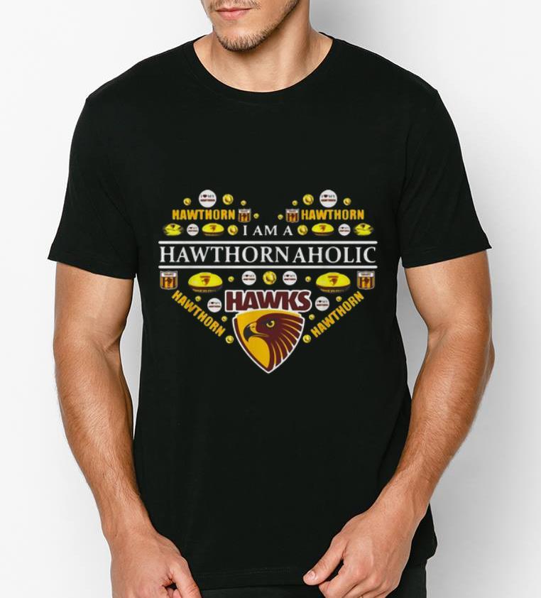 Premium I Am A Hawthorn Aholic shirt 4 - Premium I Am A Hawthorn Aholic shirt