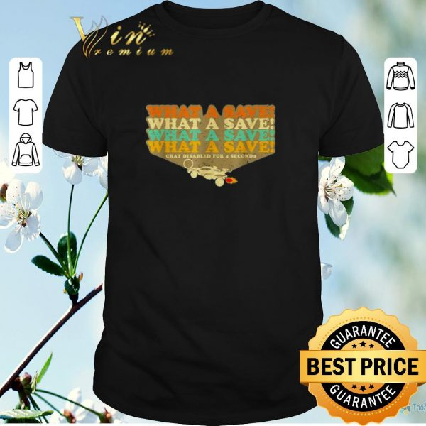 Premium Octane Rocket What a save chat disabled for 4 seconds vintage shirt sweater