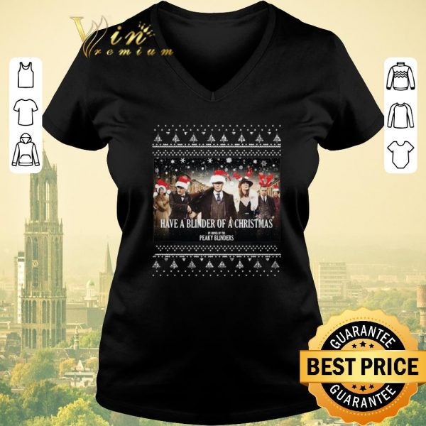 Premium Ugly Christmas Have A Blinder Of A Christmas Peaky Blinders sweater