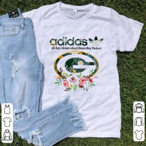 Pretty Adidas all day I dream about Green Bay Packers shirt
