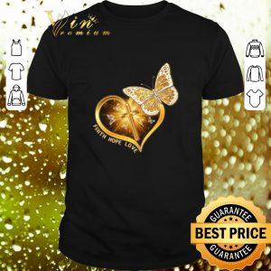 Pretty Butterfly cross faith hope love shirt