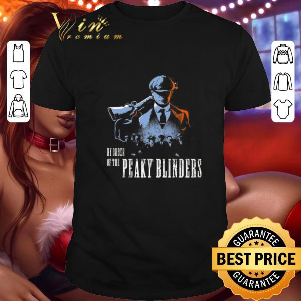 Pretty By order of the Peaky Blinders shirt