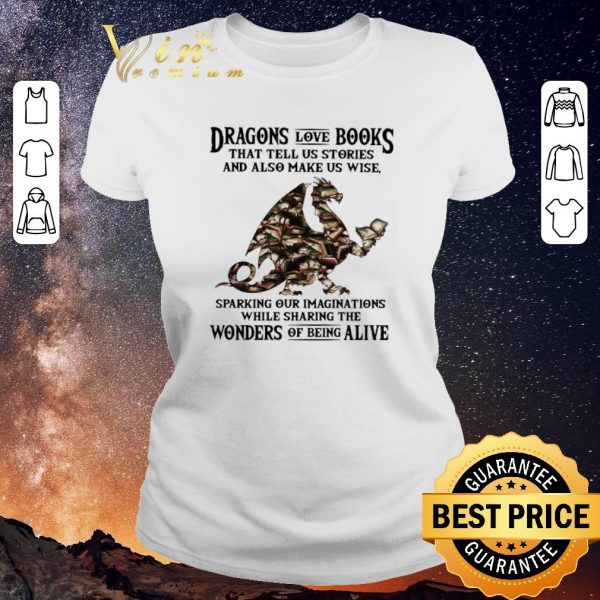 Pretty Dragons love books that tell us stories and also make us wise shirt sweater