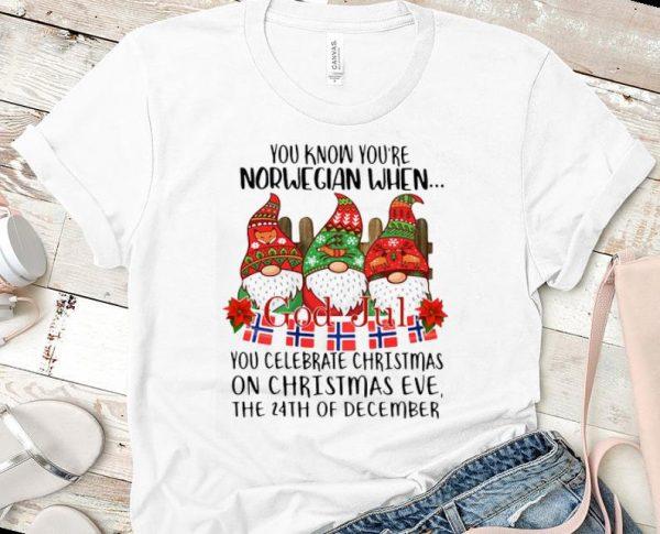 Pretty Gnomies You Know You're Norwegian When God Jul shirt