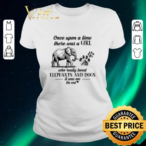 Pretty Once upon a time there was girl who really love elephant dog paw shirt sweater