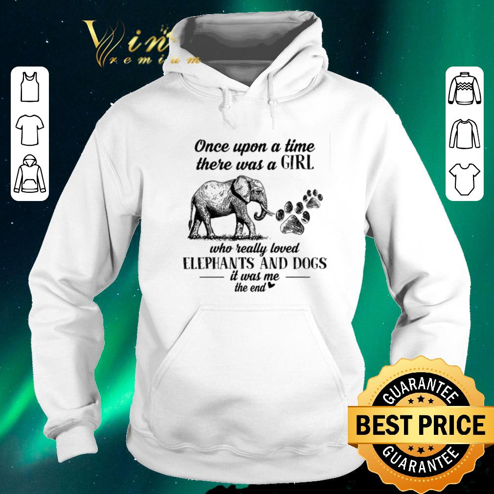 Pretty Once upon a time there was girl who really love elephant dog paw shirt sweater 4 - Pretty Once upon a time there was girl who really love elephant dog paw shirt sweater