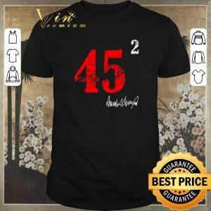 Funny 45 squared 2 Donald Trump signature shirt sweater