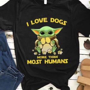Hot Star Wars Baby Yoda I Love Dogs More Than Most Humans shirt