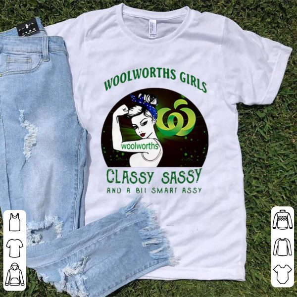 Official Woolworths Girls Classy Sassy And A Bit Smart Assy shirt