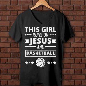 Original This Girl Runs On Jesus And Basketball shirt