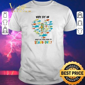 Pretty Autism fish Why fit in when you were born to stand out shirt sweater