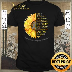 Top Borderline Personality Disorder Warrior Breast cancer Sunflower shirt sweater