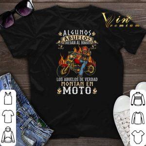 Algunos Abuelos Juegan Al Bingo Los Abuelos De Verdad Montan En Moto shirt sweater
