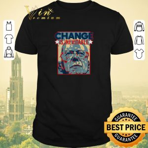 Awesome Change Is Inevitable Vote Bernie Sanders 2020 shirt sweater