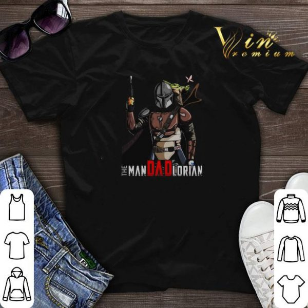Baby Yoda and Mandalorian The Man Dad Lorian shirt sweater