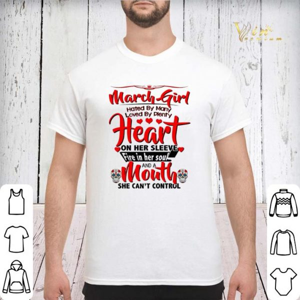 March girl hated by many loved by plenty heart sugar skull shirt sweater