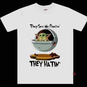 Premium Baby Yoda They See Me Floatin' They Hatin shirt