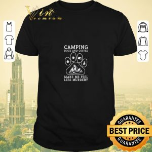Premium Camping Dogs and Coffee make me feel less murdery shirt sweater