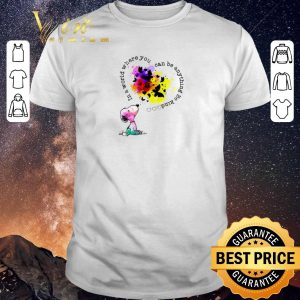 Pretty Snoopy colors in a world where you can be anything be kind shirt sweater
