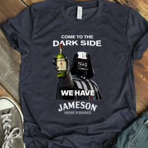 Pretty Star Wars Darth Vader come to the dark side we have Jameson Irish Whiskey shirt
