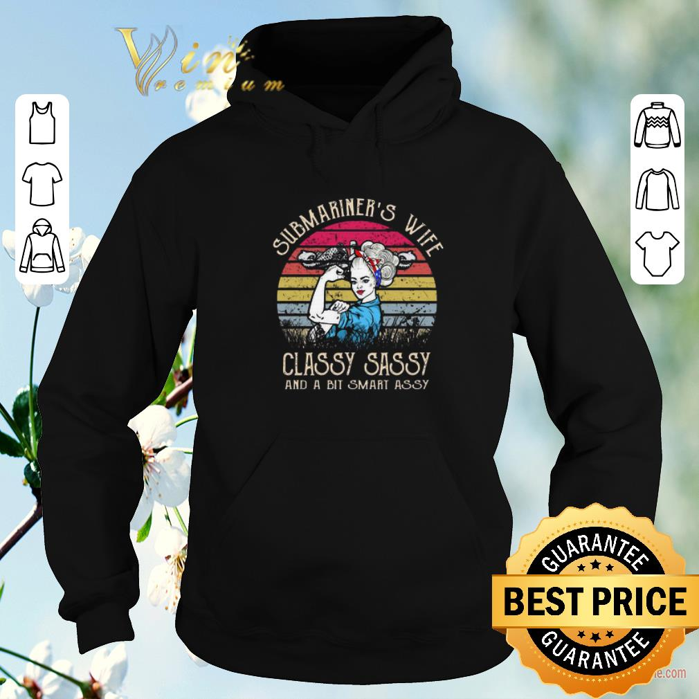 Pretty Submariner sn Wife Classy Sassy And A Bit Smart Assy Vintage shirt sweater 4 - Pretty Submariner'sn Wife Classy Sassy And A Bit Smart Assy Vintage shirt sweater