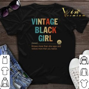 Vintage black girl knows more than she says and notices more than you realize shirt sweater