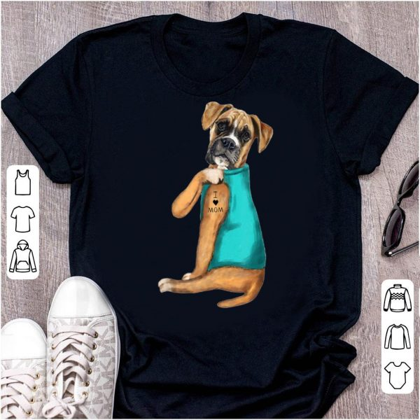 Awesome Boxer Tattoos I Love Mom Sitting Gift Mother's Day shirt