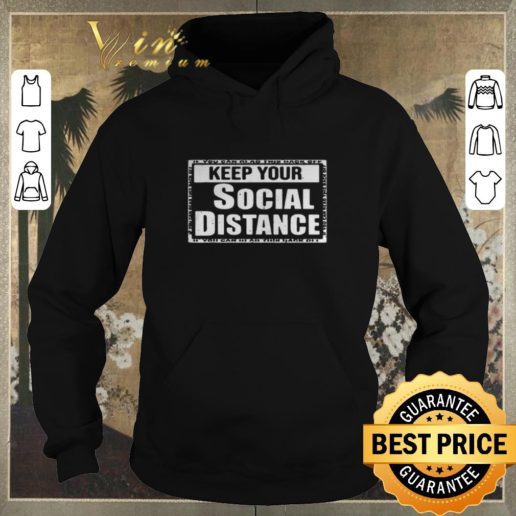 Awesome Keep your social distance if you can read this back off Corona shirt sweater 4 - Awesome Keep your social distance if you can read this back off Corona shirt sweater