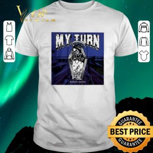 Awesome My Turn Buried Inside shirt sweater